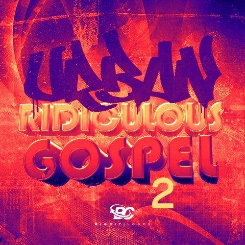 Urban Ridiculous Gospel 2