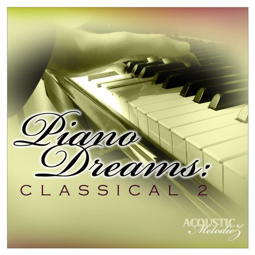 Piano Dreams: Classical 2