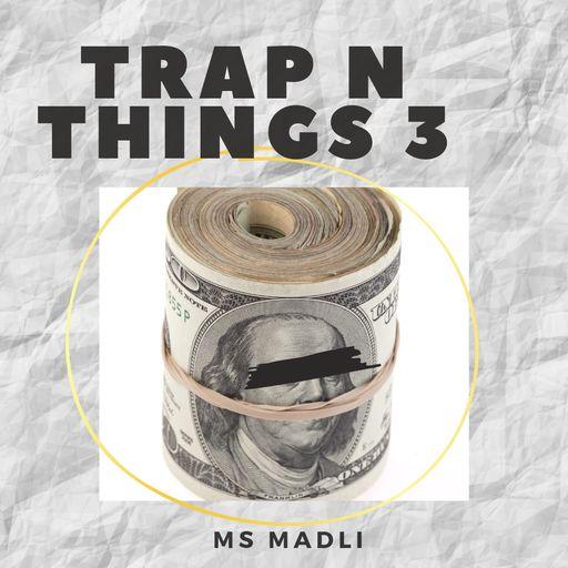 Trap N Things 3
