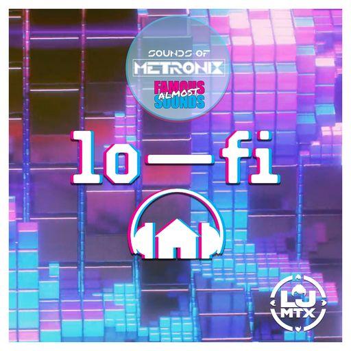 Sounds of Metronix Lo-Fi House