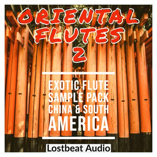 Oriental Flutes 2 - Exotic Flute Sample Pack