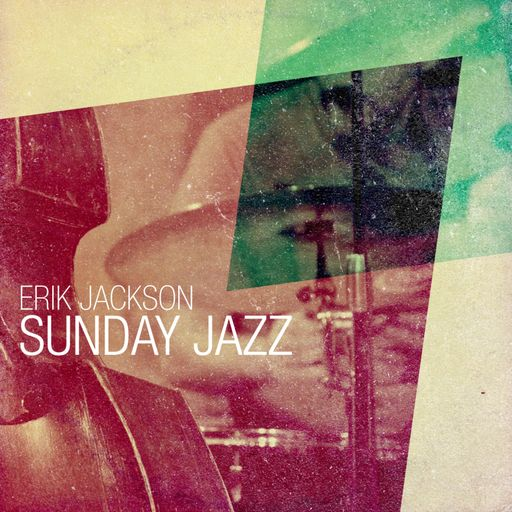 Erik Jackson Sunday Jazz