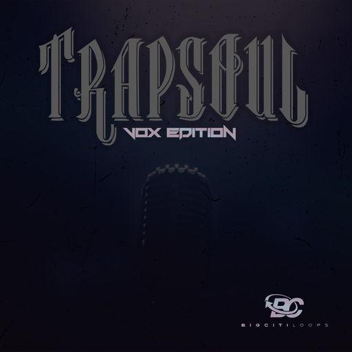 Trapsoul Vox Edition