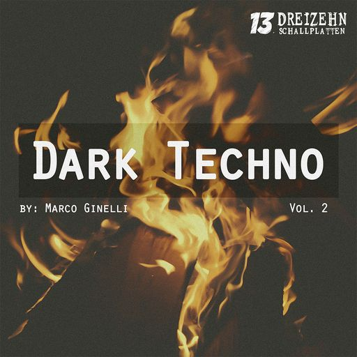 Dark Techno Vol. 2 by: Marco Ginelli