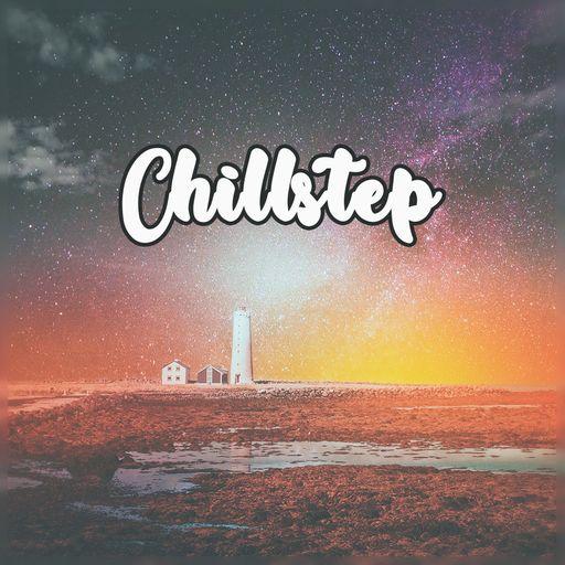 Chillstep