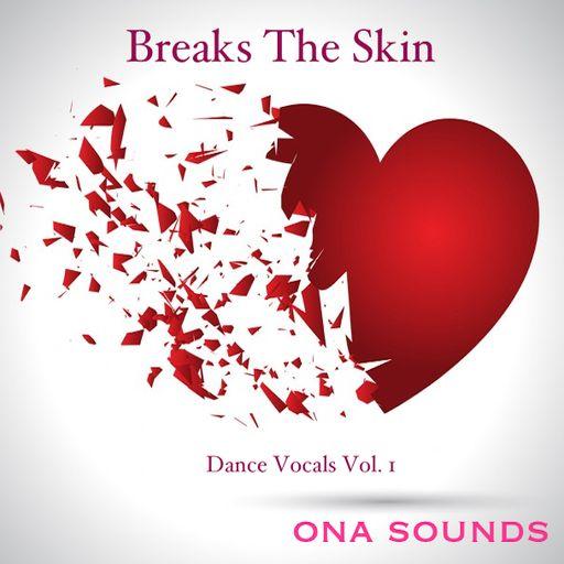 Dance Lead Vocals  Vol. 1- Breaks The Skin