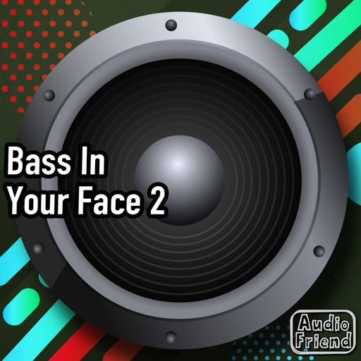 Bass In Your Face 2