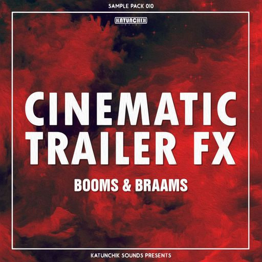 Cinematic Trailer FX: Booms & Braams