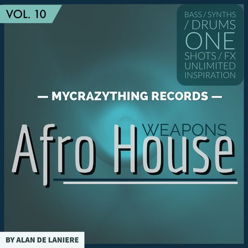 Afro House Weapons 10