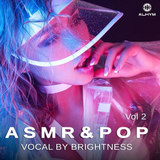 Brightness - ASMR and Pop Vocal Vol 2