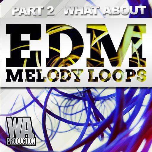 EDM Melody Loops (Part 2)