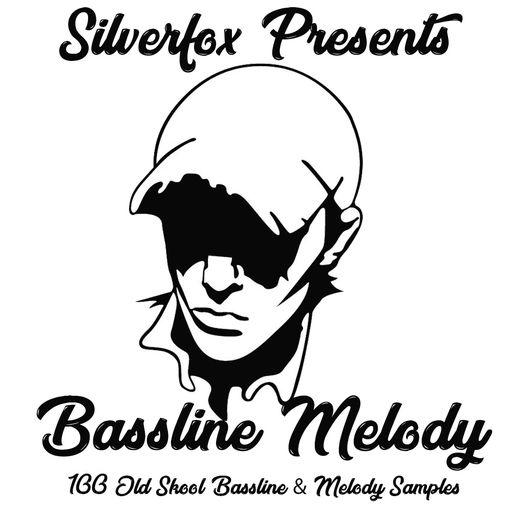 Silverfox Presents - Bassline Melody