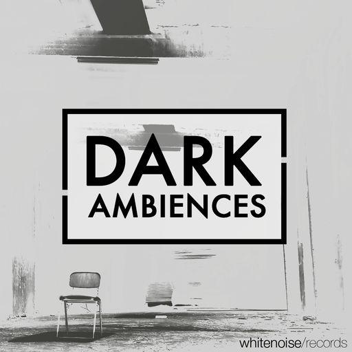 Dark Ambiences B