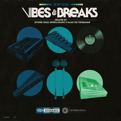 Vibes & Breaks