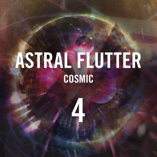 Astral Flutter 4 Cosmic