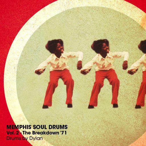 MEMPHIS SOUL DRUMS Vol. 2 - The Breakdown '71