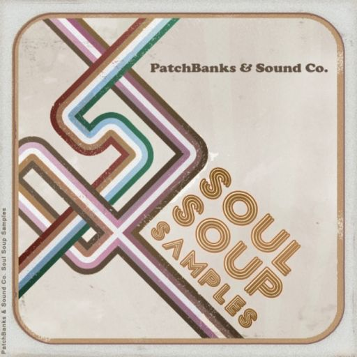 SOUNDS | Release | Soul Soup Samples Vol 1