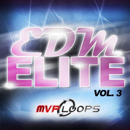 EDM Elite Vol. 3