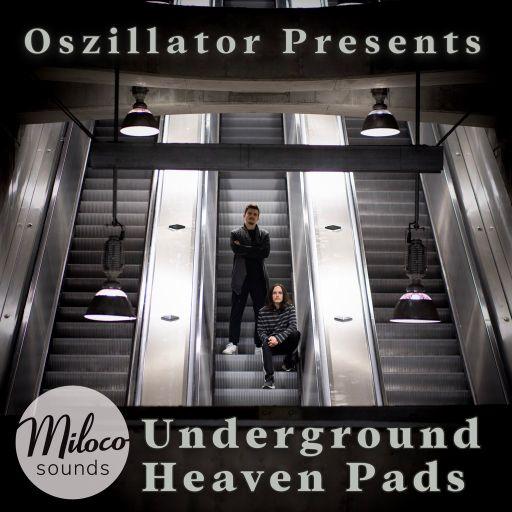Oszillator - Underground Heaven Pads