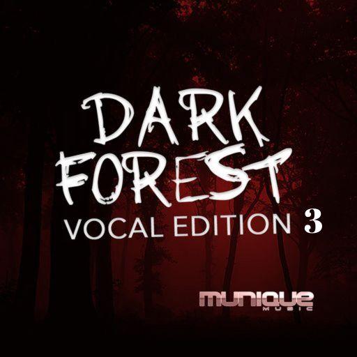 Dark Forest Vocal Edition 3