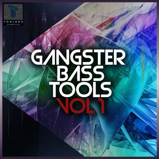 Gangster Bass Tool Vol 1