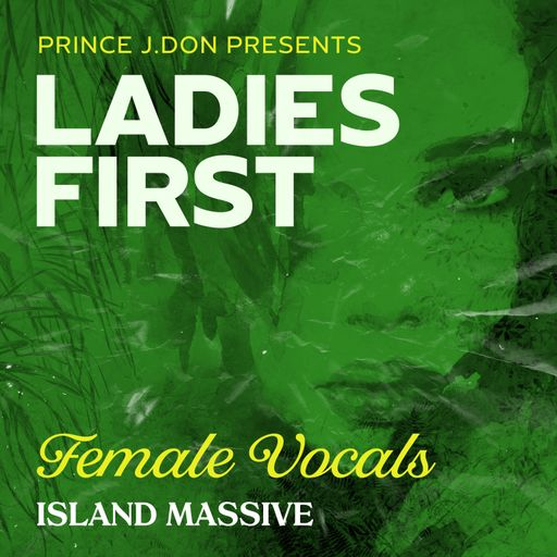 Prince J Don Presents: Ladies First Female Vocals