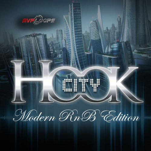 Hook City Modern RnB Edition