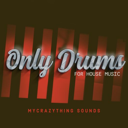 Only Drums for House Music