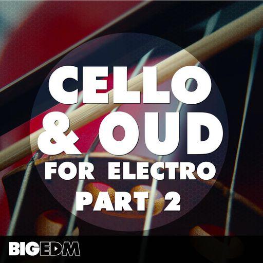 Cello Oud For Electro (Part 2)