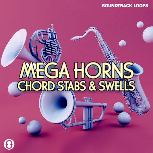 Mega Horns - Chord Stabs & Swells
