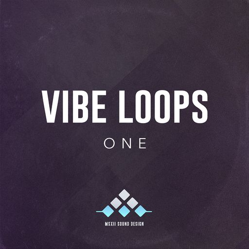 SOUNDS | Release | MSXII Vibe Loops 1