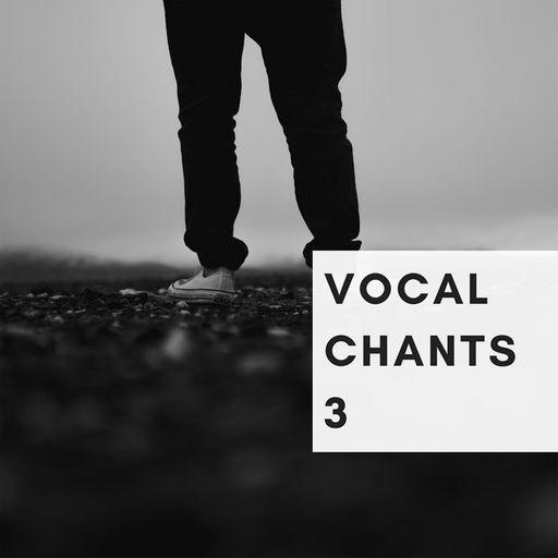 Vocal Chants 3