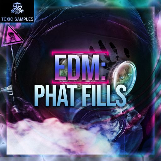 EDM: Phat Fills