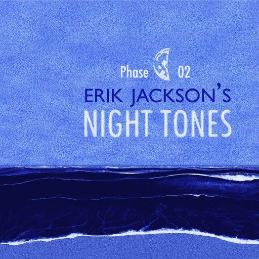 Night Tones - Phase 2