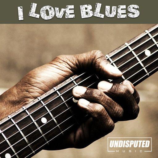 I Love Blues
