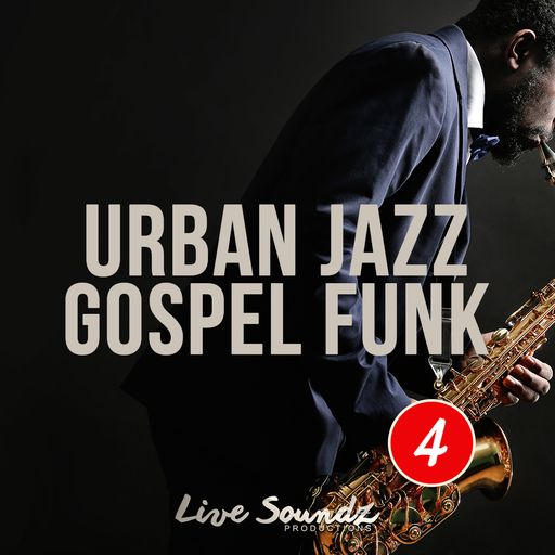 Urban Jazz Gospel Funk Part 4