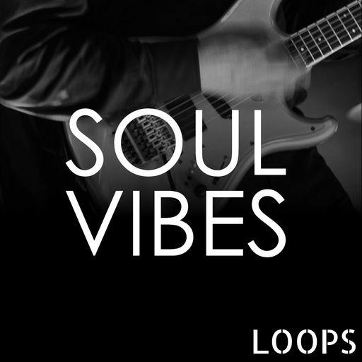 Soul Vibes Loops