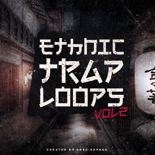 Ethnic Trap Loops Vol 2