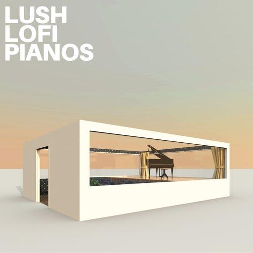 Lush Lofi Pianos