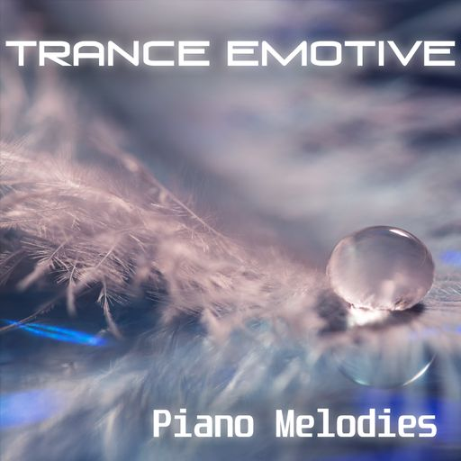 Trance Emotive - Piano Melodies