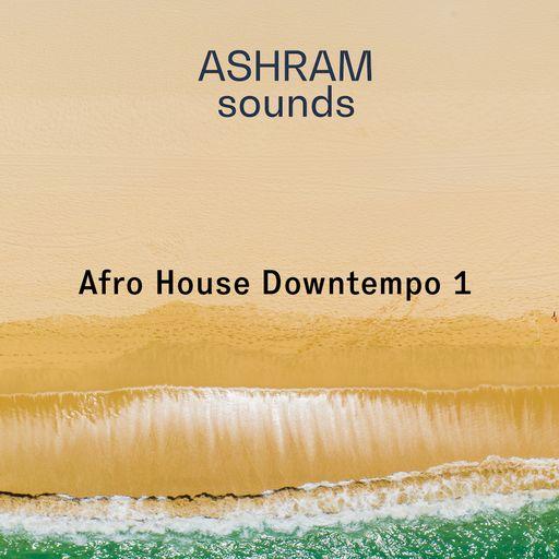 ASHRAM Afro House Downtempo 1