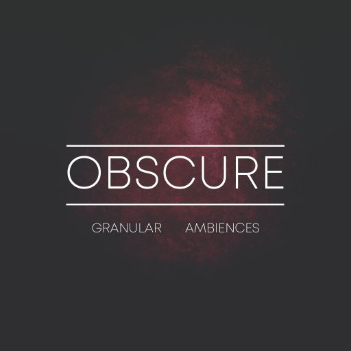 Obscure Granular Ambiences
