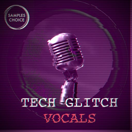 Tech Glitch Vocals