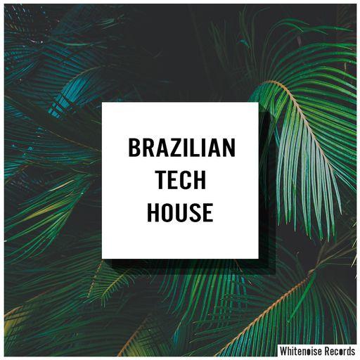 Brazilian Tech House