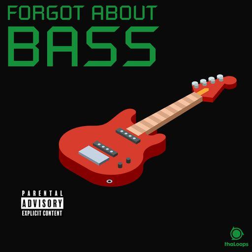 Forgot About Bass