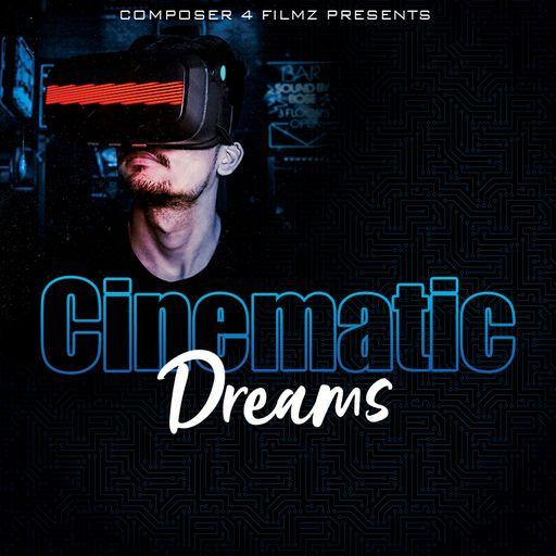 Cinematic Dreams
