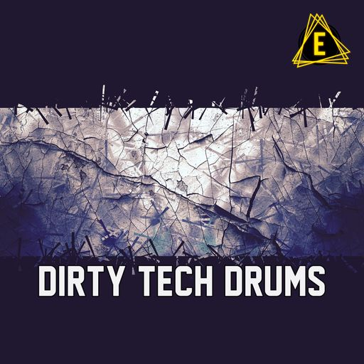 Dirty Tech Drums