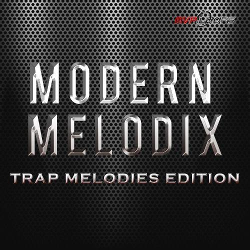 Modern Melodix: Trap Melodies
