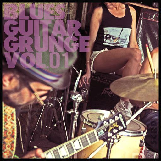 Blues Guitar Grunge Volume 1