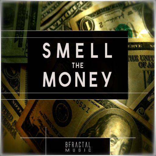 Smell The Money